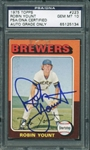 Robin Yount Signed 1975 Topps Rookie Card - PSA/DNA Graded GEM MINT 10!