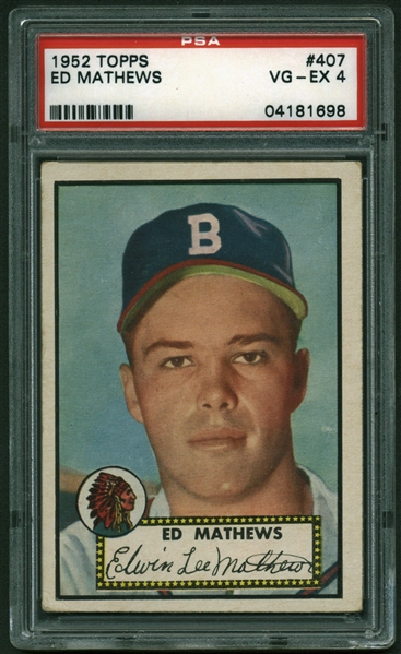 Eddie Mathews Well Centered 1952 Topps #407 Rookie Card - PSA Graded VG-EX 4!