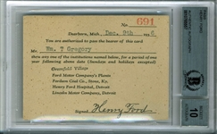 "Henry Ford Signed 2.5"" x 3.5"" Ford Motor Plant Entry Pass (Beckett/BAS Graded GEM MINT 10)"