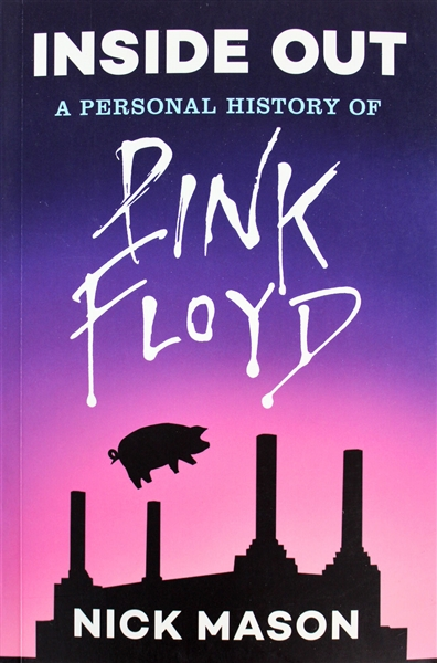 Pink Floyd: Nick Mason Signed Inside Out Softcover Book (Beckett/BAS)