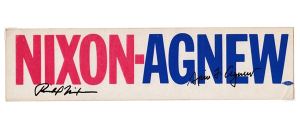 President Richard Nixon & Vice President Spiro Agnew Dual-Signed Campaign Bumper Sticker (Beckett/BAS)