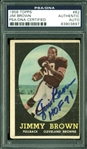 1958 Topps Jim Brown Signed Rookie Card (PSA/DNA Encapsulated)