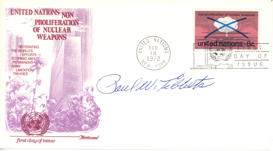 Paul Tibbets Signed Anti-Nuclear Weapons FDC (PSA/DNA)