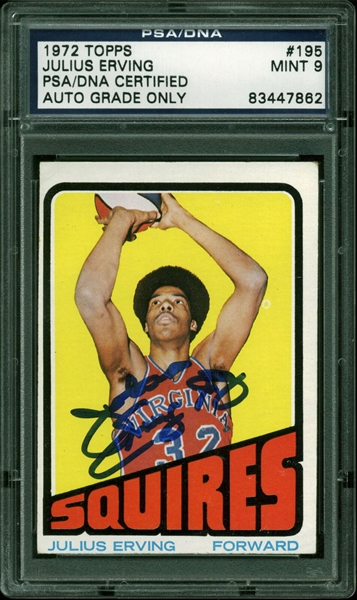 1972 Topps #195 Julius Erving Signed Rookie Card - PSA/DNA Graded MINT 9!