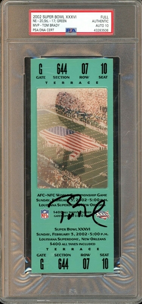 Tom Brady Signed Super Bowl XXXVI Ticket :: His First Super Bowl Win! (PSA/DNA GEM MINT 10 AUTO)