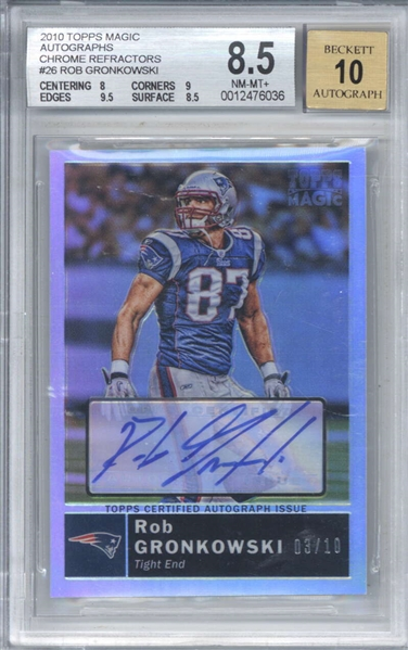 Rob Gronkowski Signed 2010 Topps Magic Chrome Refractors #26 /10 Rookie Card (Beckett/BGS Graded 8.5 w/ 10 Auto)
