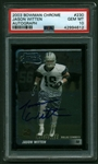 Jason Witten Signed 2003 Bowman Chrome Autographs Rookie Card (PSA Graded GEM MINT 10)
