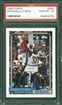 1992 Topps Shaquille ONeal #362 Rookie Card :: PSA Graded GEM MINT 10